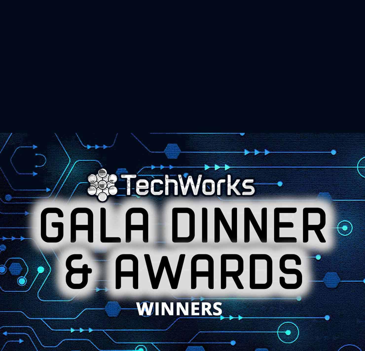 TechWorks Awards and Gala Dinner